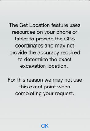 "If you select ""Yes"", you will be prompted again with a reminder of how the Get Location features works, Click ""OK"" to continue"